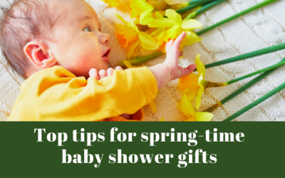 Top tips for spring-time baby shower gifts